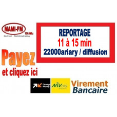 Reportage 11 à 15 min